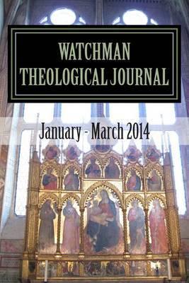 Watchman Theological Journal