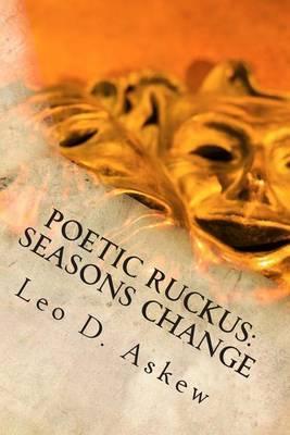 Poetic Ruckus: Seasons Change