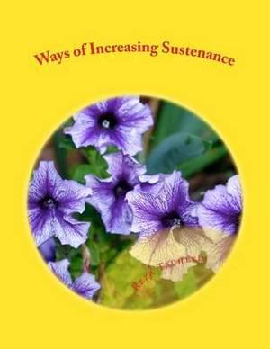 Ways of Increasing Sustenance