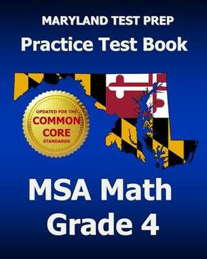 Maryland Test Prep Practice Test Book MSA Math Grade 4