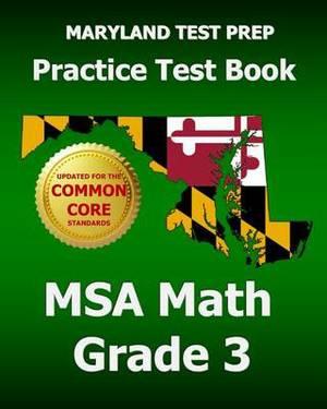 Maryland Test Prep Practice Test Book MSA Math Grade 3