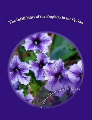 The Infallibility of the Prophets in the Qu'ran