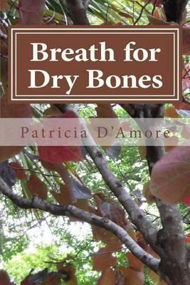 Breath for Dry Bones