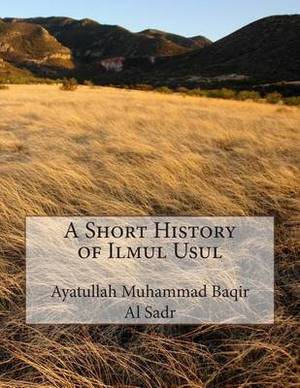 A Short History of Ilmul Usul