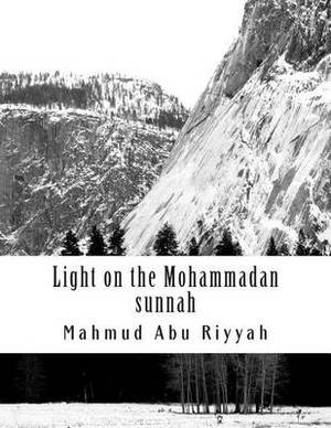 Light on the Mohammadan Sunnah