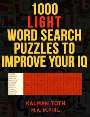 1000 Light Word Search Puzzles to Improve Your IQ