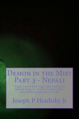 Demon in the Mist Part 3 - Nepali