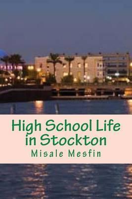 High School Life in Stockton