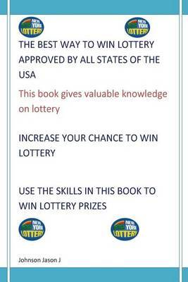 The Best Way to Win Lottery Approved by All States of the USA