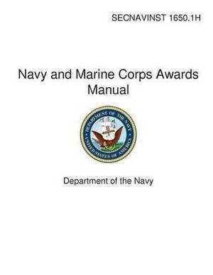 Navy and Marine Corps Awards Manual