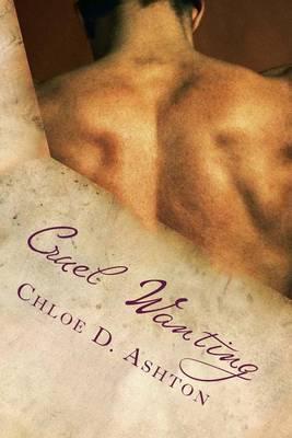 Cruel Wanting: Forbidden Sacrifice Saga, Novel 2