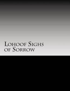 Lohoof Sighs of Sorrow