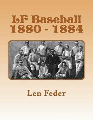 LF Baseball 1880 - 1884
