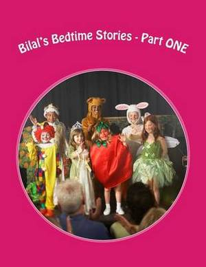Bilal's Bedtime Stories - Part One
