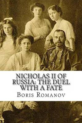 Nicholas II of Russia: The Duel with a Fate: TV Historical Drama Serials. (Script))