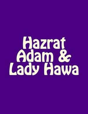 Hazrat Adam & Lady Hawa