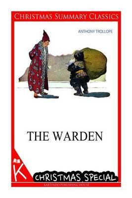 The Warden [Christmas Summary Classics]