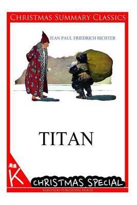 Titan [Christmas Summary Classics]