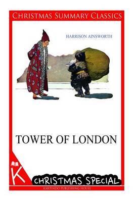 Tower of London [Christmas Summary Classics]