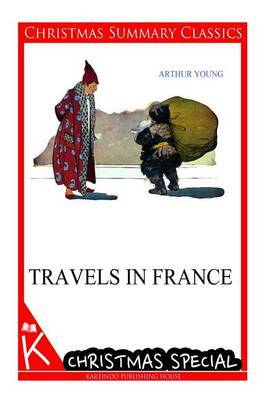 Travels in France [Christmas Summary Classics]