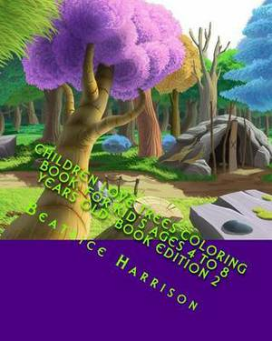 Children Love Trees Coloring Book: For Kid's Ages 4 to 8 Years Old: Book Edition 2