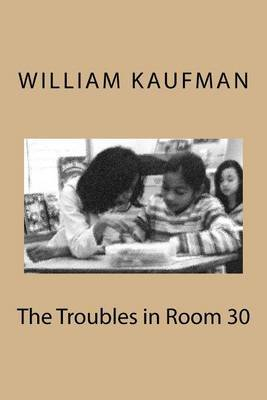 The Troubles in Room 30