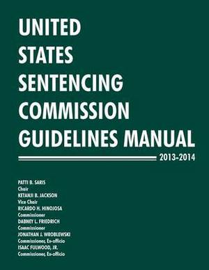 United States Sentencing Commission Guidelines Manual 2013-2014