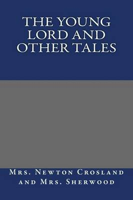 The Young Lord and Other Tales