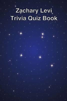 Zachary Levi Trivia Quiz Book
