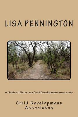 A Guide to Become a Child Development Associate: Child Development Associates