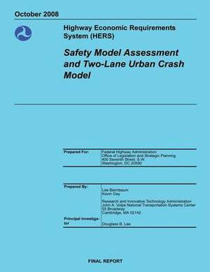 Highway Economic Requirements System (Hers) Safety Model Assessment and Two-Lane Urban Crash Model