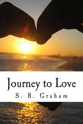 Journey to Love: A Book of Love Poems