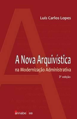 A Nova Arquivistica Na Modernizacao Administrativa