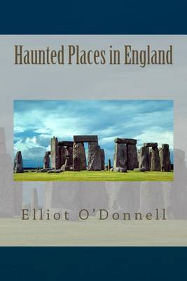 Haunted Places in England