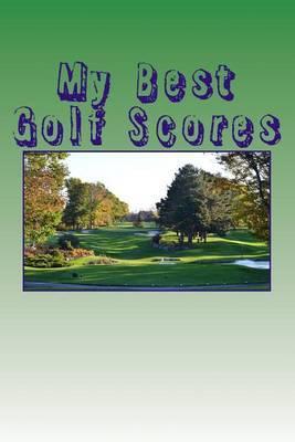 My Best Golf Scores