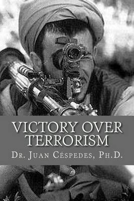 Victory Over Terrorism: The Unthinkable Solution