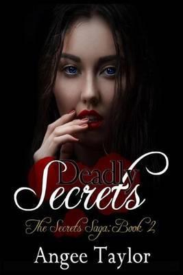 Deadly Secrets: The Secrets Saga
