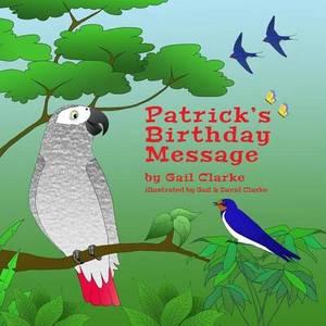 Patrick's Birthday Message