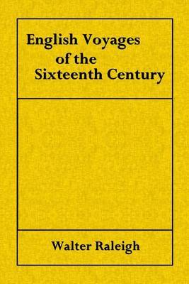 English Voyages of the Sixteenth Century