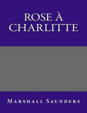 Rose a Charlitte