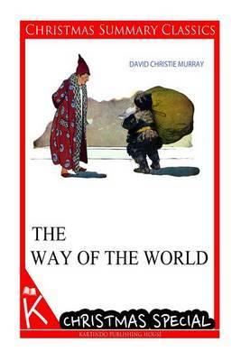 The Way of the World [Christmas Summary Classics]