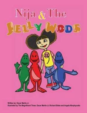 Nija & the Jelly Wods