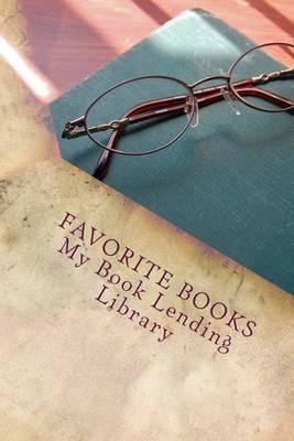 Favorite Books: My Book Lending Library