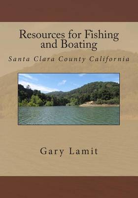 Resources for Fishing and Boating Santa Clara County California