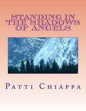 Standing in the Shadows of Angels