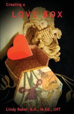 Creating a Love Box