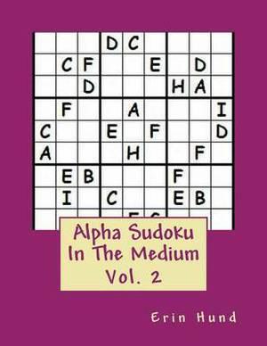 Alpha Sudoku in the Medium Vol. 2