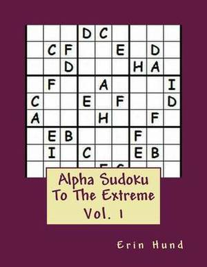 Alpha Sudoku to the Extreme Vol. 1