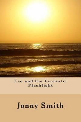 Leo and the Fantastic Flashlight