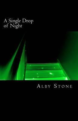 A Single Drop of Night